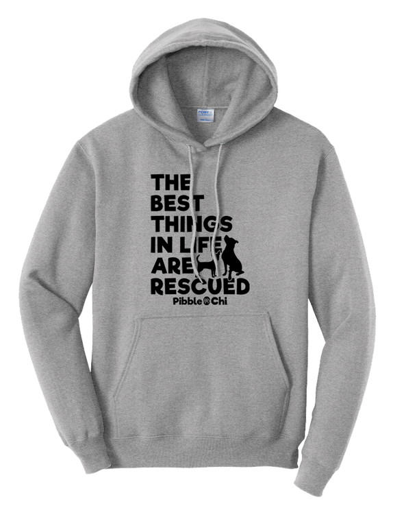 The Best Things In Life Are Rescued | 50/50 | Unisex | Hoodie