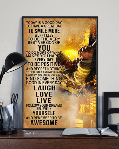 Brave Firefighter Today's Good Day To Have A Great Day Poster - Bewished Online clothing shop