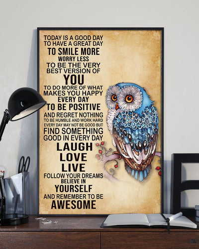 Lovely Owl Today's Good Day To Have Great Day To Smile More Poster - Bewished Online clothing shop