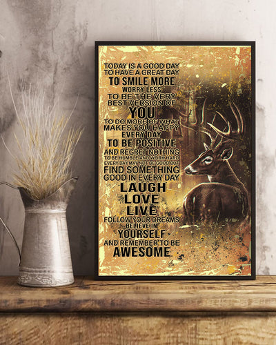 Today's Good Day To Have A Great Day To Smile More Deer Hunting Poster - Bewished Online clothing shop