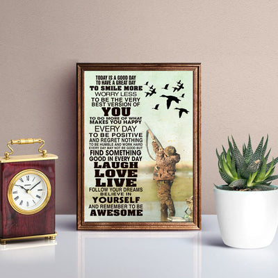 Today's Good Day To Have A Great Day To Smile More Love Hunting Poster - Bewished Online clothing shop