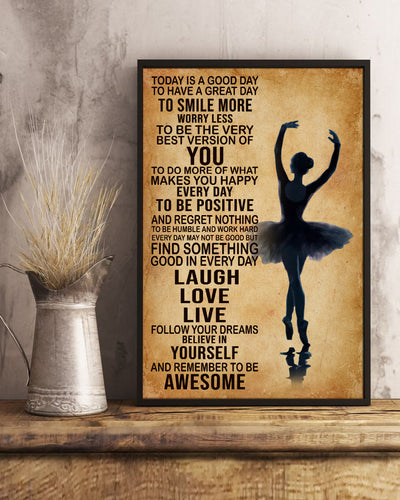 Ballet Today's Good Day To Have Great Day To Smile More Poster - Bewished Online clothing shop