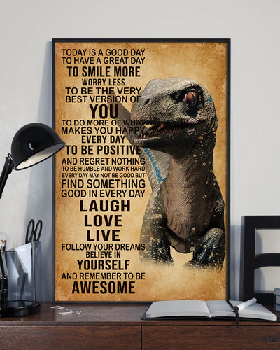 Dinosaur Today's Good Day To Have Great Day To Smile More Poster - Bewished Online clothing shop