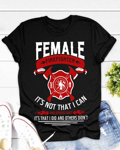 I Am A Female Firefighter Forever Shirts - Bewished Online clothing shop