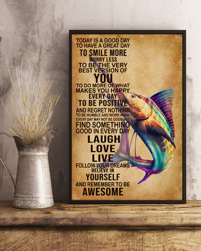 Today's Good Day To Have A Great Day To Smile More Love Marlin Poster - Bewished Online clothing shop