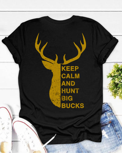 Keep Calm And Hunt Big Bucks Shirts - Bewished Online clothing shop