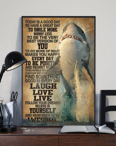 Today's Good Day To Have A Great Day To Smile More Love Shark Poster - Bewished Online clothing shop