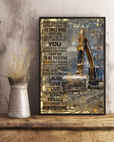 Today Is A Good Day With Excavator Poster - Bewished Online clothing shop