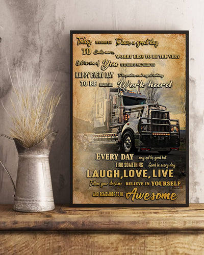 Beautiful Today Is A Good Day With Semi Trailer Truck Poster - Bewished Online clothing shop