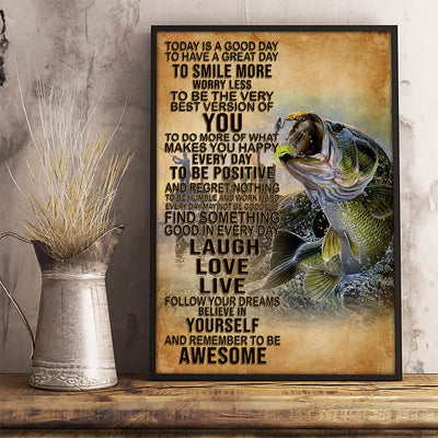 Today's Good Day To Have A Great Day To Smile More Love Bass Fishing Poster - Bewished Online clothing shop