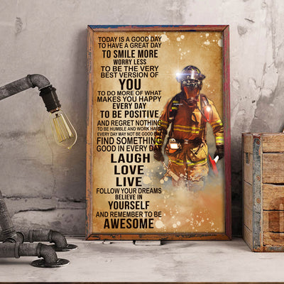 Today's Good Day To Have A Great Day To Smile More Brave Firefighter Poster - Bewished Online clothing shop