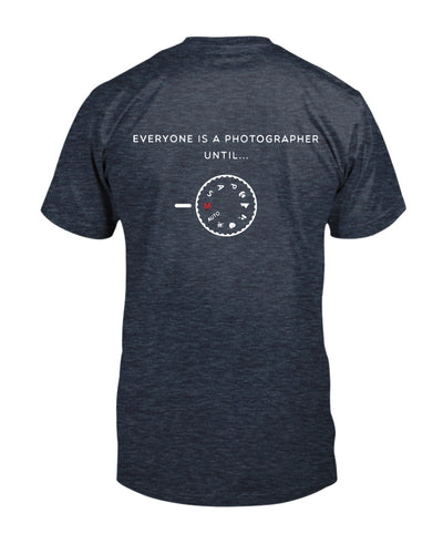 Everyone Is A Photographer Until ... Shirts - Bewished Online clothing shop