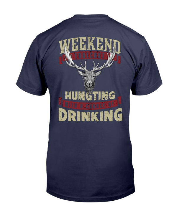 Weekend Forecast Hunting With A Chance Of Drinking Shirts - Bewished Online clothing shop