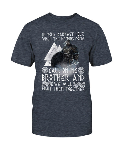 Viking Brother In The Darkest Hour When The Demons Come Shirts - Bewished Online clothing shop