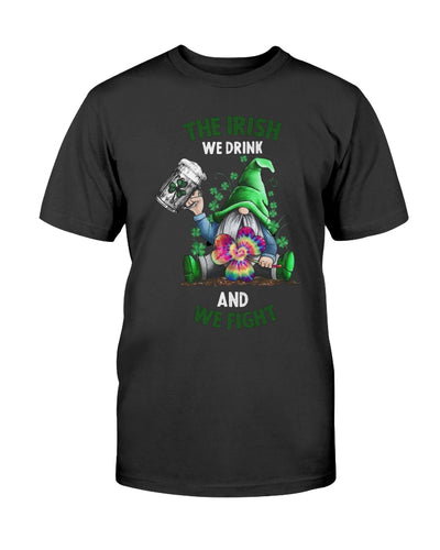 Hippie Gnome The Irish We Drink And We Fight Shirts - Bewished Online clothing shop