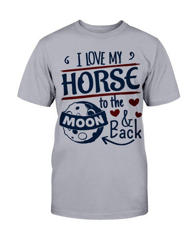 I Love My Horse To The Moon And Back Shirts - Bewished Online clothing shop