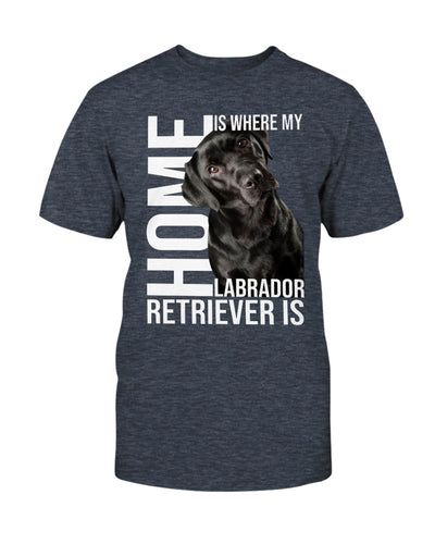 Home Is Where My Lab Is Shirts - Bewished Online clothing shop