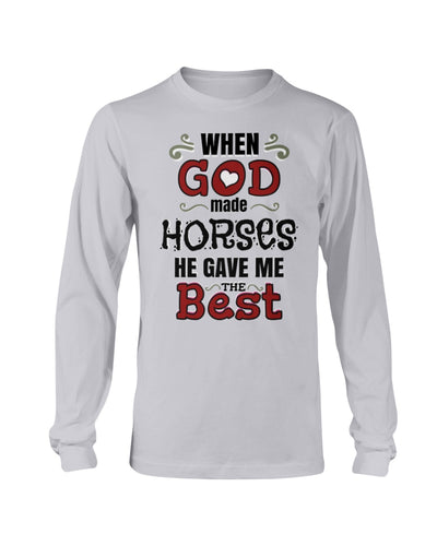 When God Made Horses He Gave Me The Best Shirts - Bewished Online clothing shop
