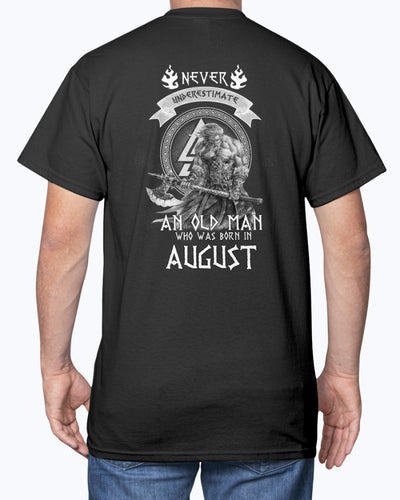 Never Underestimate An Old Man Who Was Born In August Viking Shirts - Bewished Online clothing shop