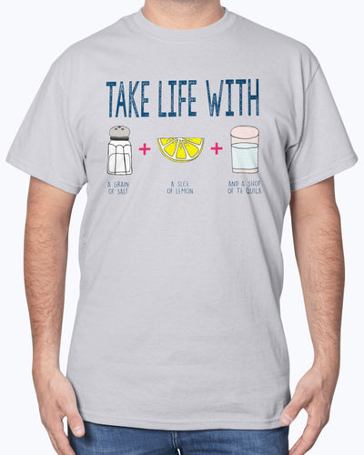 Take Life With A Grain Of Salt A Slice Of Lemon And A Shot Of Tequila Shirts - Bewished Online clothing shop