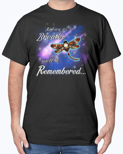 As Long As I Breathe You'll Be Remembered Dragonfly Shirts - Bewished Online clothing shop