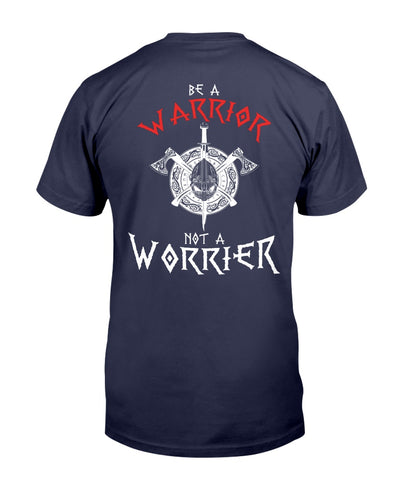 Be A Warrior, Not A Worrier Vikings Shirts - Bewished Online clothing shop
