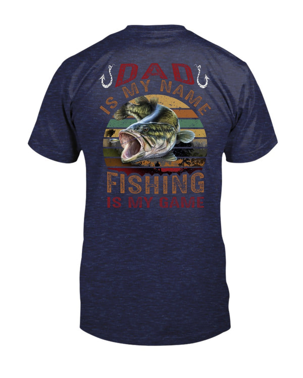 Dad Is My Name. Bass Fishing Is My Game Shirts - Bewished Online clothing shop