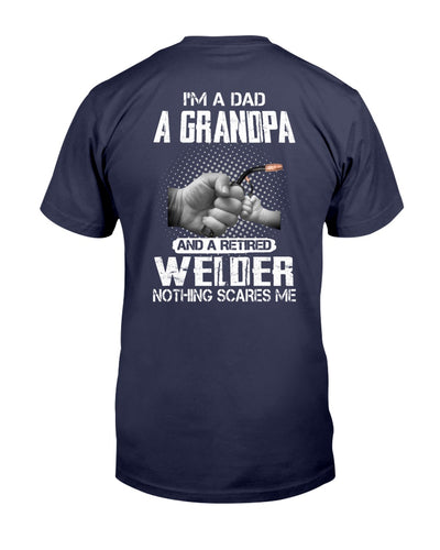 I'm A Dad A Grandpa And A Retired Welder Nothing Scares Me Shirts - Bewished Online clothing shop