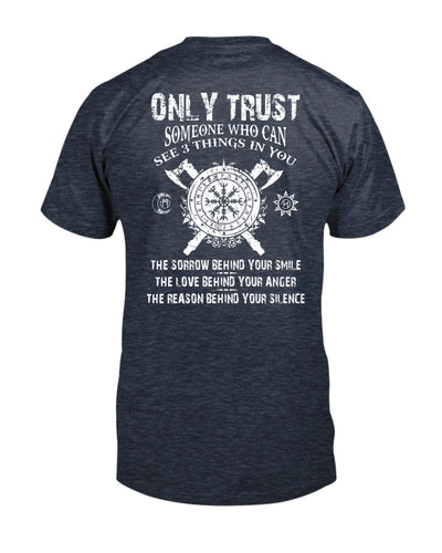 Only Trust Someone Who Can See Three Things In You Viking Shirts - Bewished Online clothing shop