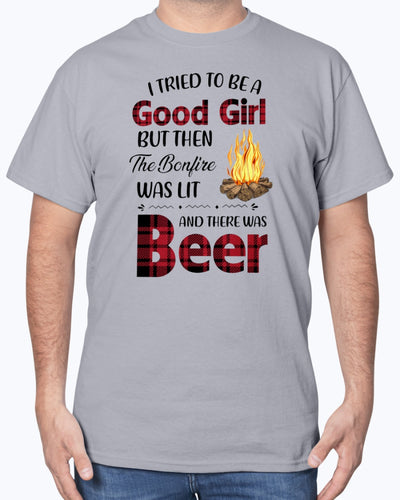 I Tried To Be A Good Girl But Then The Bonfire Was Lit And There Was Beer Camping Shirts - Bewished Online clothing shop