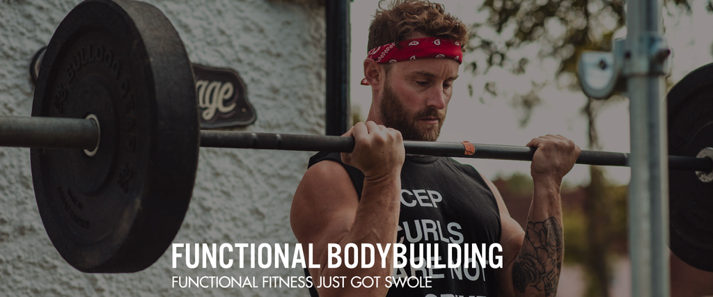 FUNCTIONAL BODYBUILDING