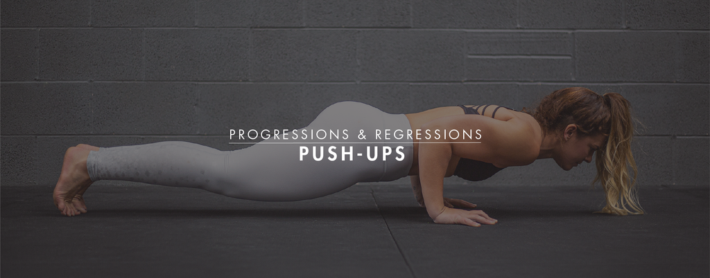 Progressions & Regressions: Push-Ups