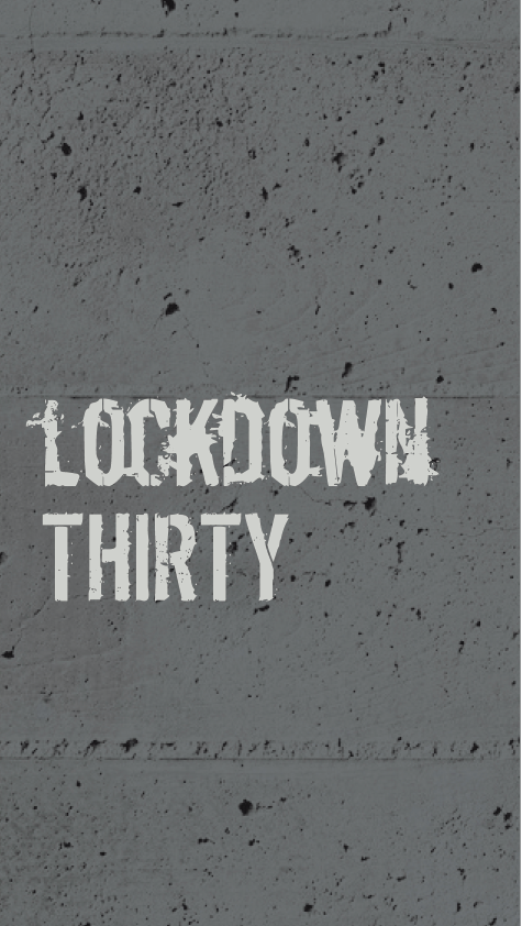 Lockdown Thirty - Andrew Tracey