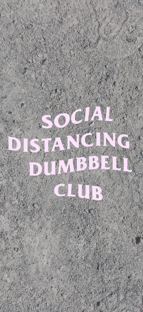 Social Distance Dumbbell Club - Andrew Tracey
