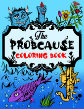 Load image into Gallery viewer, PROBCAUSE DIGITAL COLORING BOOK