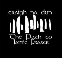 Load image into Gallery viewer, craigh na dun decal path to jamie fraser car truck window sticker