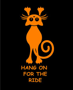 Hang on for the Ride Cat Decal Custom Vinyl car truck window Sticker