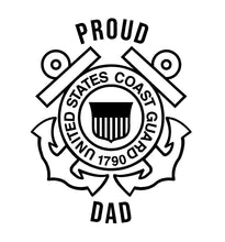 Load image into Gallery viewer, coast guard proud dad decal