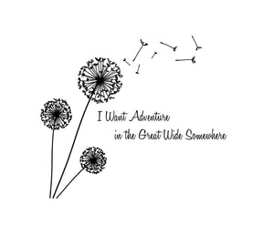 Dandelion I Want Adventure in the Great Wide Somewhere Custom Vinyl Decal Laptop Sticker