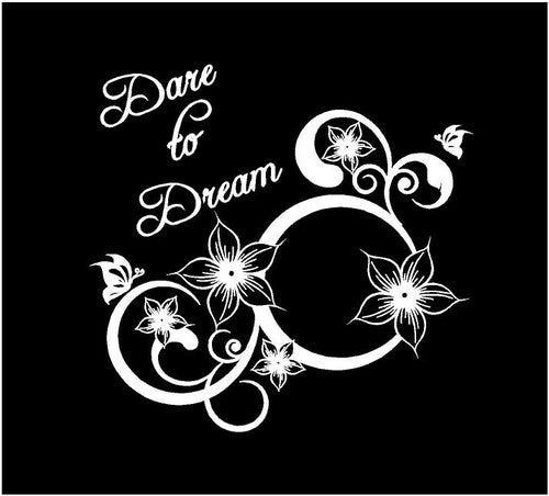 dare to dream floral decal car truck window laptop flower sticker