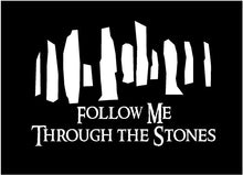 Load image into Gallery viewer, craigh na dun follow me through the stones decal car truck window sticker
