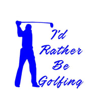 Load image into Gallery viewer, I'd rather be golfing sticker