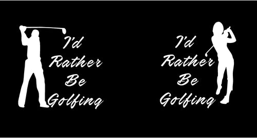 I'd rather be golfing car decal
