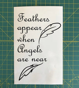 Feathers Appear When Angels are Near Decal Memorial Love one lost Laptop sticker