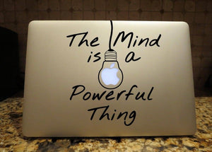 the mind is a powerful thing decal laptop mac sticker