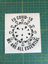 Load image into Gallery viewer, We are all essential fu covid 19 decal car window sticker