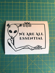 we are all essential custom vinyl alien decal sticker