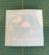 Load image into Gallery viewer, salt water heal everything beach life decal