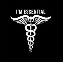 Load image into Gallery viewer, I'm Essential Doctor Physician Symbol Custom Vinyl Car Truck Window Laptop Sticker