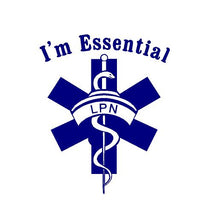Load image into Gallery viewer, i'm essential nurse lpn decal